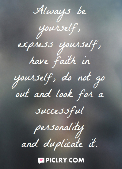 Always be yourself express yourself quote image