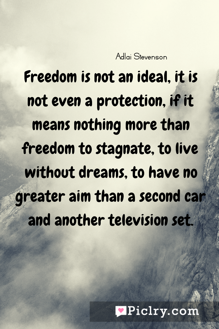 Meaning of Freedom is not an ideal