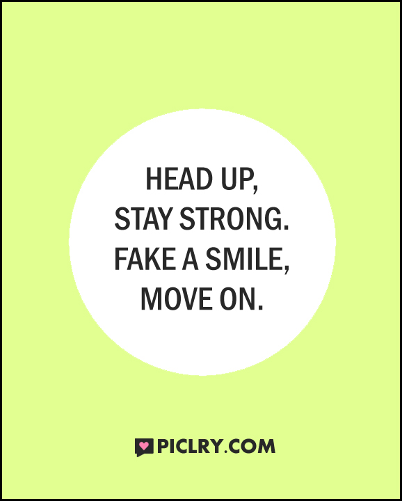 Head up stay strong quote picture
