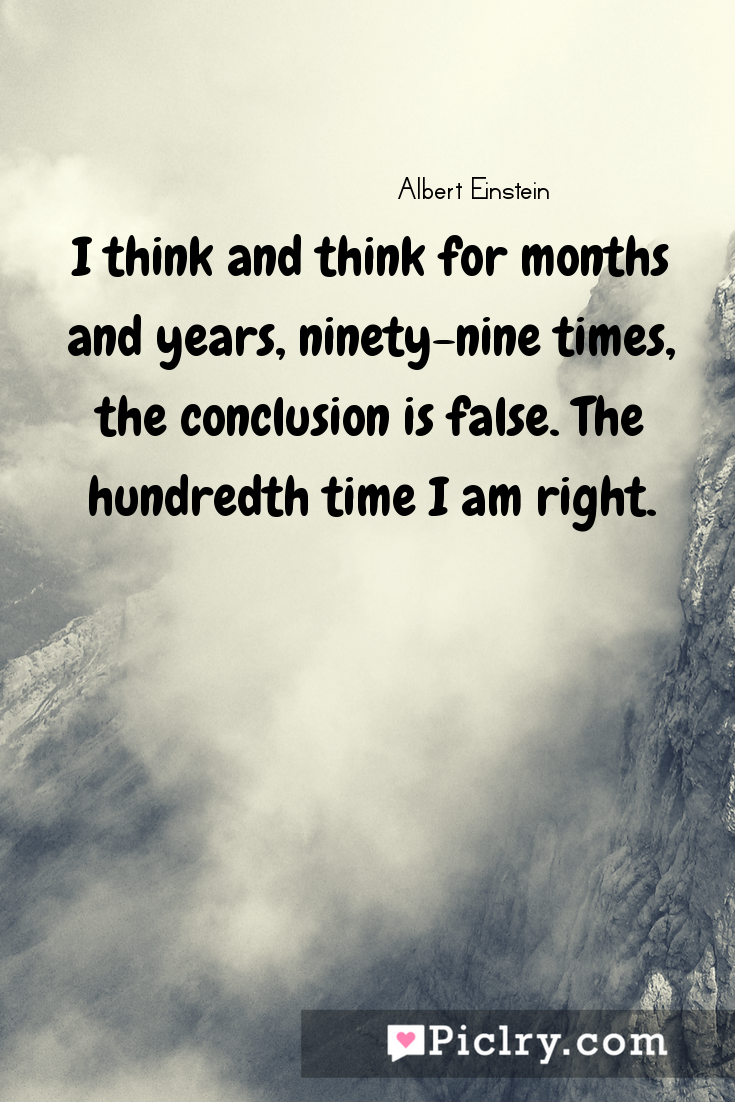 Meaning of I think and think for months and years