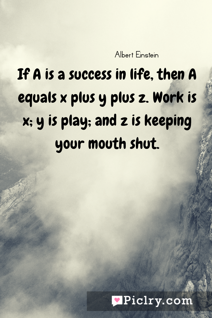 Meaning of If A is a success in life