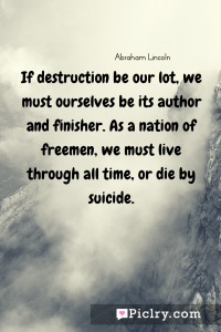 Meaning of If destruction be our lot