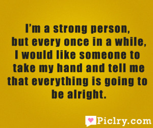I'm a strong person but quote photo