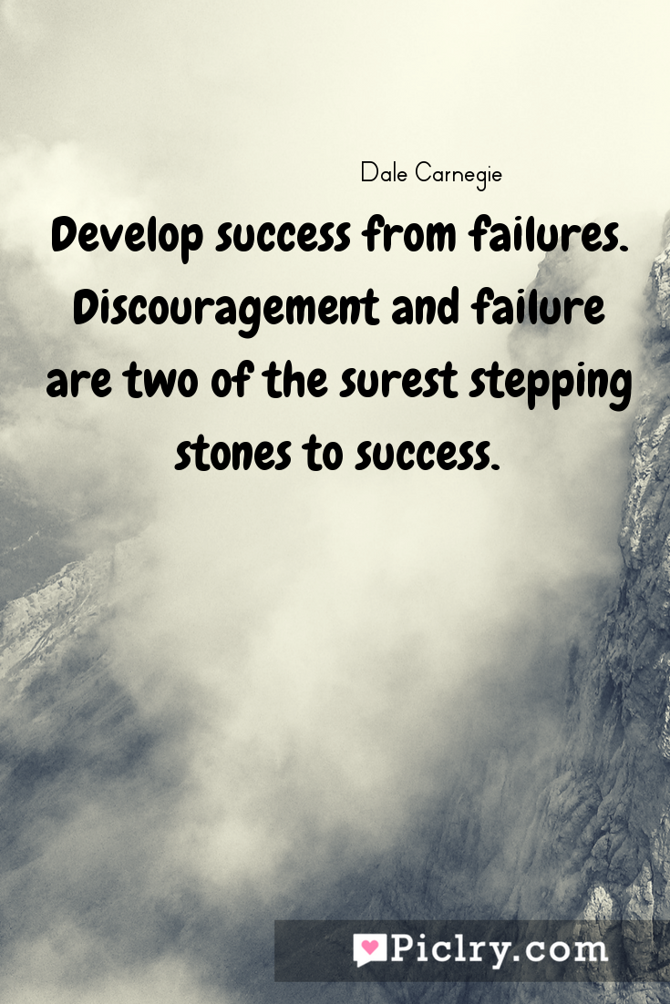 meaning of Develop success from failures. Discouragement and failure are two of the surest stepping stones to success. quote photo - 4k hd quote wallpaper - Wall art and poster