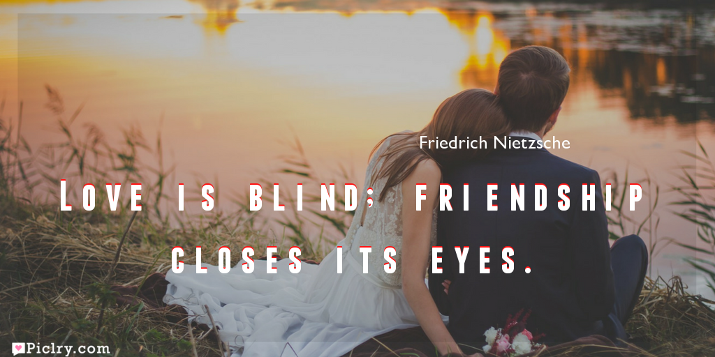 Meaning of Love is blind