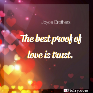 Meaning of The best proof of love is trust. - Joyce Brothers quote images - full hd 4k quote wallpaper - Wall art and poster