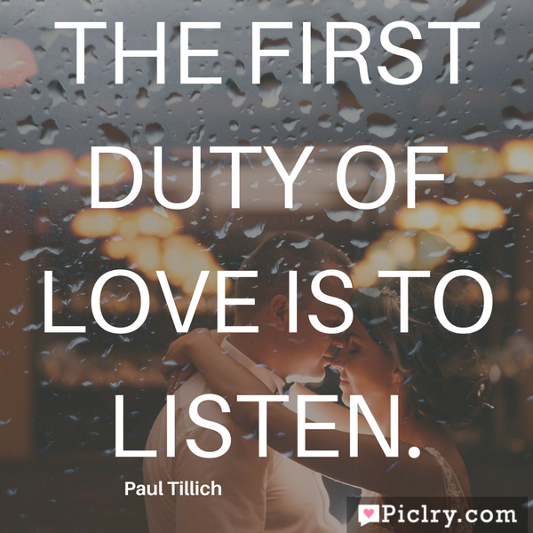 The first duty of love is to listen simple hd quote photo free download