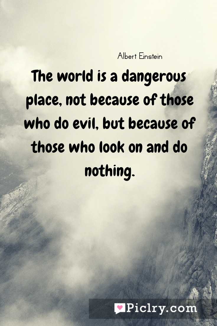 Meaning of The world is a dangerous place