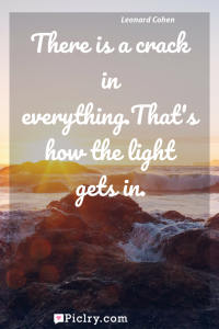 Meaning of There is a crack in everything.That's how the light gets in. - Leonard Cohen quote photo - full hd4k quote wallpaper - Wall art and poster