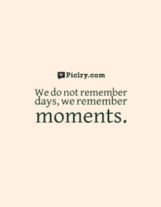 We remember moments Cesare Pavese quote photo