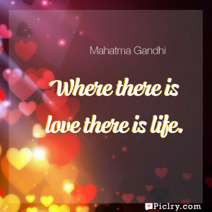 Meaning of Where there is love there is life. - Mahatma Gandhi quote images - full hd 4k quote wallpaper - Wall art and poster