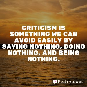 Criticism is something we can avoid easily