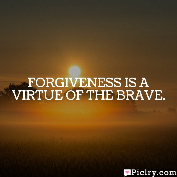the virtue of forgiveness Study of the virtue of forgiveness shows that it is a misunderstood virtue, but one  that deserves attention in this article i will examine the virtue of forgiveness.