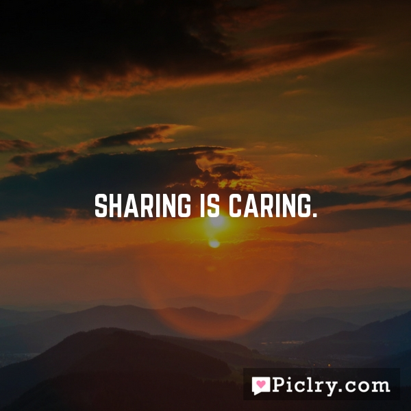 Sharing is caring.