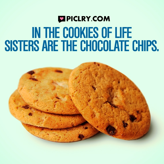 sisters are chocolate chips