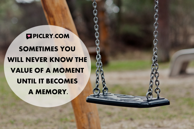 value of moment memory quote pic
