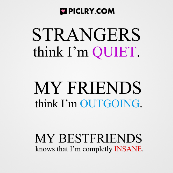 Funny Quotes Shy People: Strangers Think I'm Quiet Quote Picture